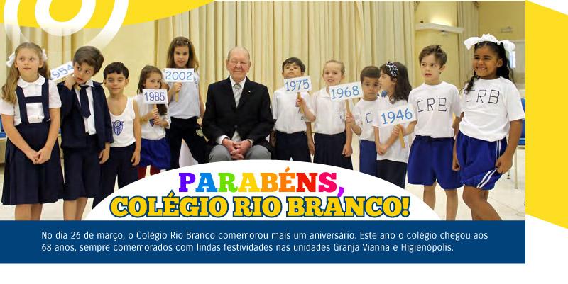 Parabéns, Colégio Rio Branco!