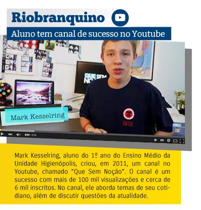 Aluno riobranquino tem canal de sucesso no Youtube