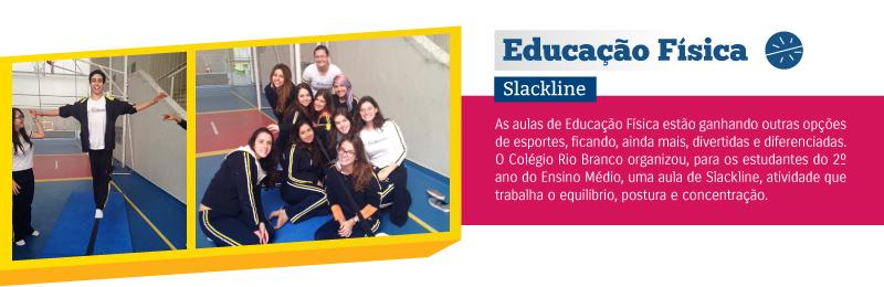 Aula de Educação Física promove a experimentação do Slackline