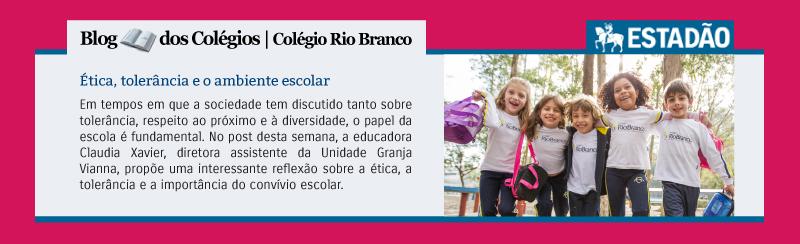 Blog do Colégio Rio Branco - Estadão | Ética, tolerância e o ambiente escolar