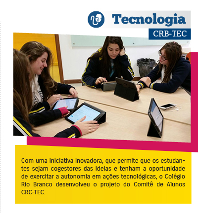 Colégio Rio Branco desenvolve Comitê de Tecnologia