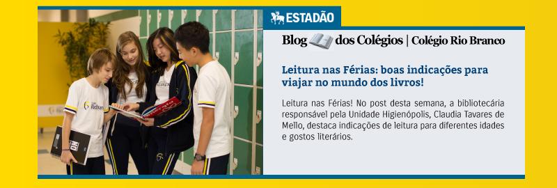 Blog do Colégio Rio Branco – Estadão