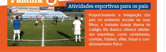 Pais participam de atividades esportivas no Colégio Rio Branco
