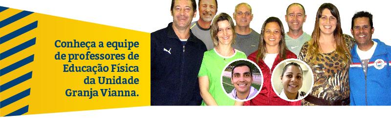 Conheça a equipe de professores de Educação Física da Unidade Granja Vianna