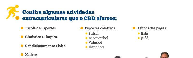 Confira algumas atividades extracurriculares que o CRB oferece