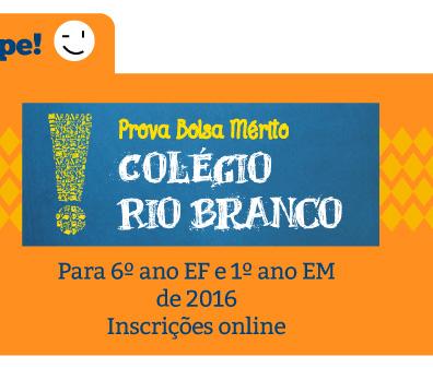 Prova Bolsa Mérito do Colégio Rio Branco