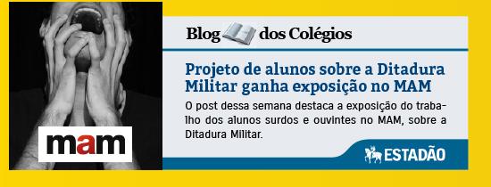 Projeto de alunos sobre a Ditadura Militar ganha exposição no MAM - Blog do Colégio Rio Branco - Estadão