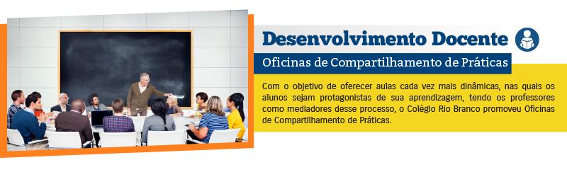Desenvolvimento Docente - Oficinas de Compartilhamento de Práticas