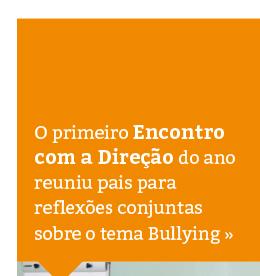 Encontro com a Direção aborda o tema Bullying