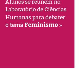 Alunos da Granja Vianna debatem Feminismo