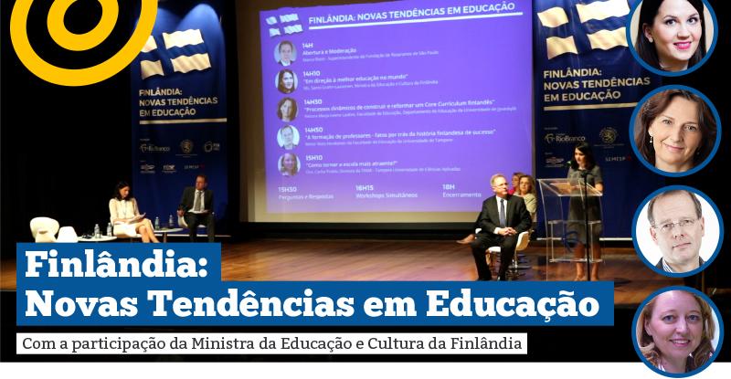 Seminário sobre o sistema educacional finlandês contou com presença da Ministra da Educação da Finlândia
