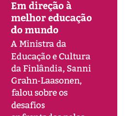 Ministra da Educação da Finlândia participa de Seminário Internacional