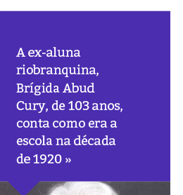 Ex-aluna conta como era o Rio Branco na década de 1920
