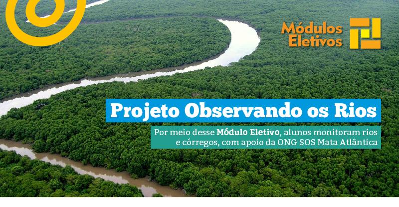 Módulo Eletivo: Observando os Rios