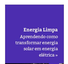 Alunos aprendem mais sobre Energia Limpa