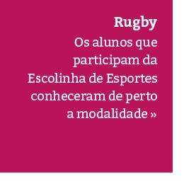 Alunos da Escolinha de Esportes participam de vivência em Rugby