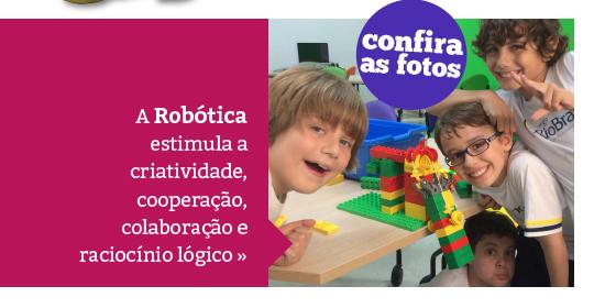 Robótica: Criatividade, Cooperação, Colaboração e Raciocínio Lógico