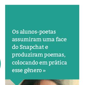 Com uso de Snapchat, alunos estudam o gênero Poema