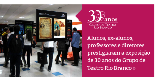 Exposição 30 anos do Grupo de Teatro Rio Branco