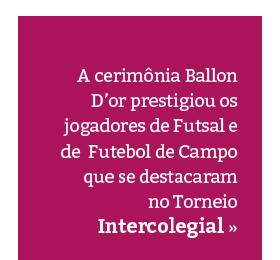 Ballon D'or: premiação dos melhores jogadores do Intercolegial