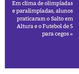 Aulas especiais de Educação Física: Modalidades Olímpicas e Paralímpicas