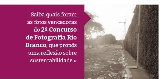 Confira o resultado do 2º Concurso de Fotografia Rio Branco