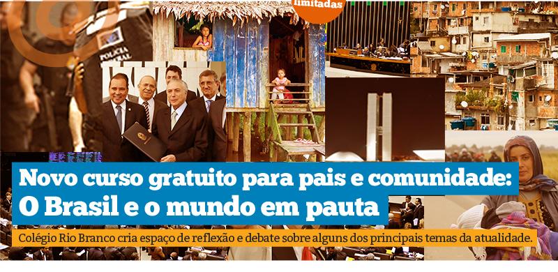 Colégio Rio Branco cria espaço para reflexão e realiza curso de atualidades