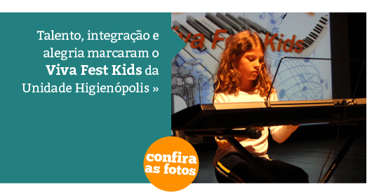 Viva Fest Kids - Unidade Higienópolis