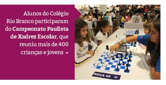 Rio Branco participa de Campeonato Paulista de Xadrez Escolar