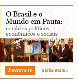 O Brasil e o Mundo em Pauta