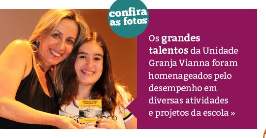 Grandes Talentos Rio Branco – Unidade Granja Vianna