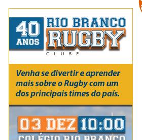 40 anos Rio Branco Rugby - Unidade Granja
