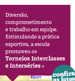 Esportes: Interclasses e Interséries
