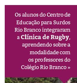 Alunos do Centro de Educação para Surdos Rio Branco participam de atividade de Rugby