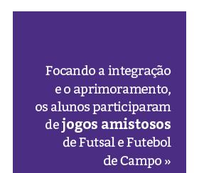 Amistosos de Futsal e Futebol de Campo na Unidade Granja Vianna