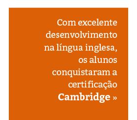 Cambridge: alunos conquistam excelentes resultados em Inglês