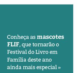 Conheça as Mascotes FLIF 2017