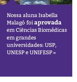 Aluna foi aprovada em grandes vestibulares: USP, UNESP e UNIFESP