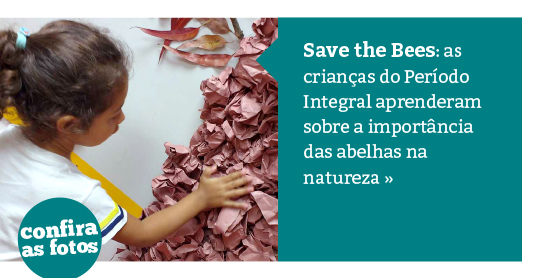 Período Integral: Save the Bees