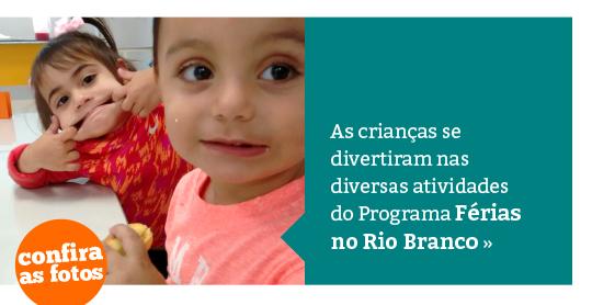 Programa Férias no Rio Branco: diversão e aprendizado
