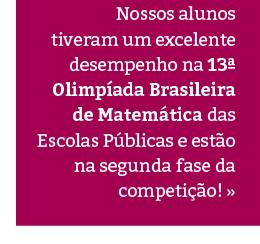 Estamos na segunda fase 13ª Olimpíada Brasileira de Matemática das Escolas Públicas