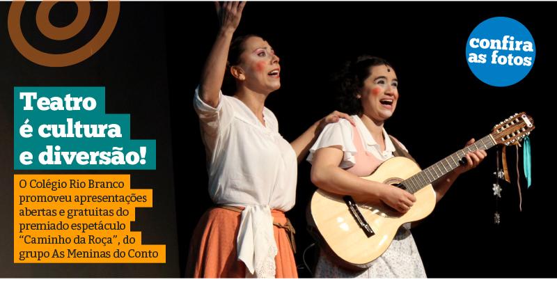 """O premiado espetáculo """"Caminho da Roça"""" foi apresentado no Rio Branco"""