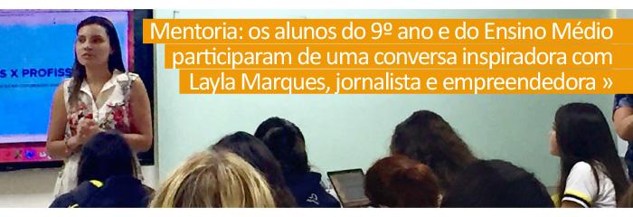 Projeto Mentoria: bate-papo com a jornalista Layla Marques Portelinha