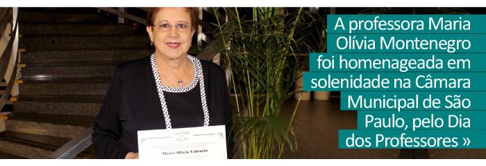Dia do Professor: professora Maria Olívia Montenegro é homenageada na Câmara Municipal de SP