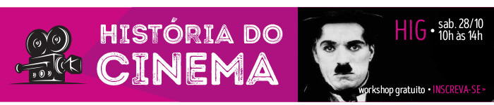 Workshop gratuito - História do Cinema