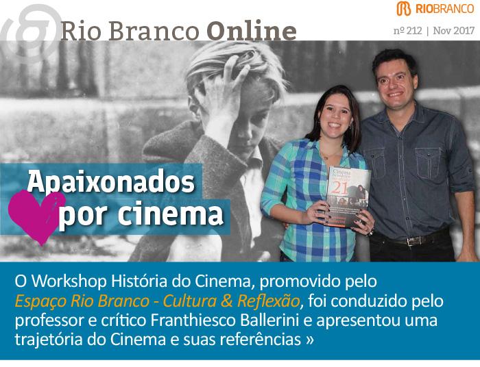 Rio Branco Online nº 212 - Espaço Rio Branco promove Workshop História do Cinema