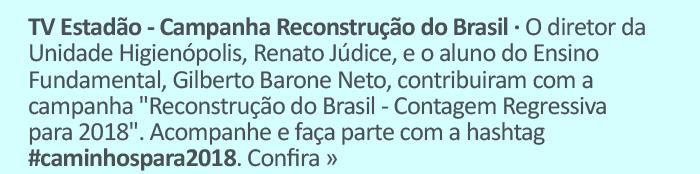 TV EStadão - Campanha Reconstrução do Brasil