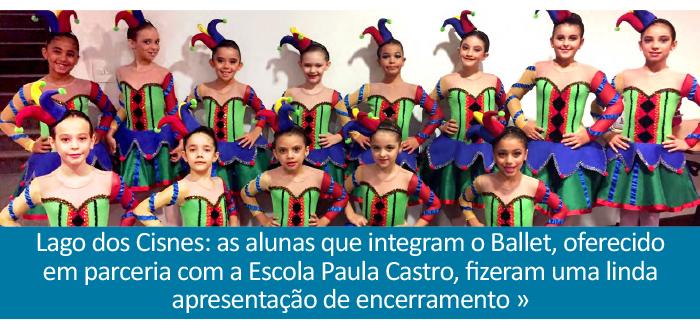 Lago dos Cisnes: as alunas que integram o Ballet, oferecido em parceria com a Escola Paula Castro, fizeram uma linda apresentação de encerramento.