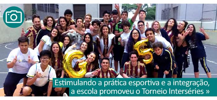 Estimulando a prática esportiva e a integração, a escola promoveu o Torneio Interséries.