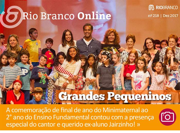 Rio Branco Online nº 218 - Grandes Pequeninos: crianças comemoram o final de ano com a presença do ex-aluno Jairzinho